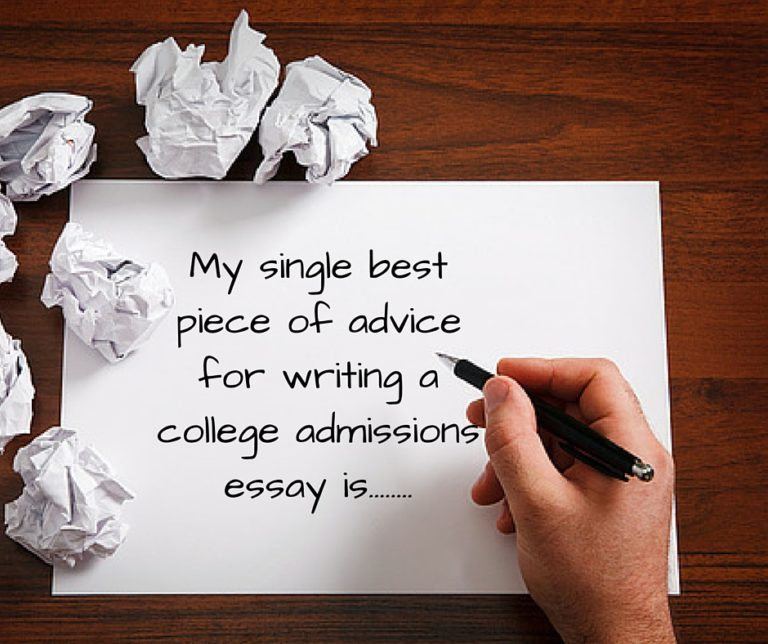 The single best piece of advice for writing a college admissions essay