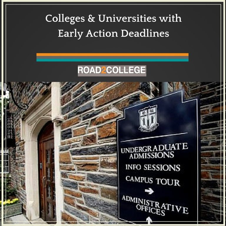 Colleges & Universities with Early Action Deadlines