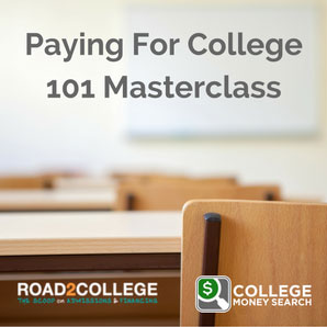 Paying For College 101 Masterclass