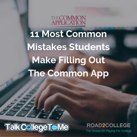 11 Mistakes To Avoid Filling Out The Common App