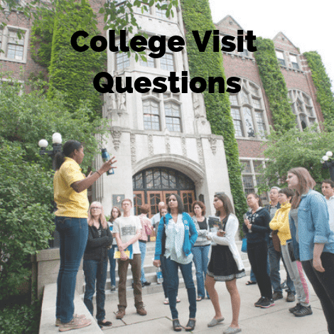 List of Questions You MUST Ask on Your College Visit