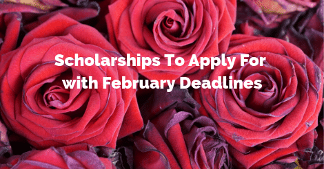 private scholarships with february deadlines