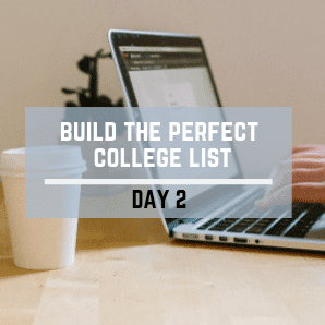 Day 2 – Build The Perfect College List Challenge