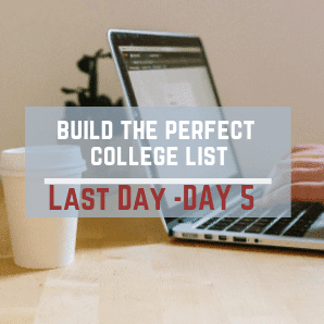 Day 5 – Build The Perfect College List Challenge
