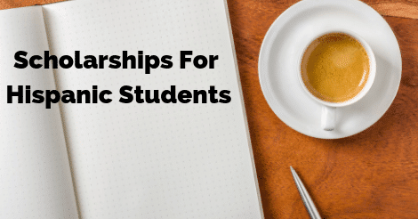 Scholarships For Hispanic Students
