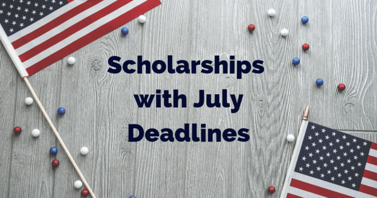 Scholarships with July Deadlines