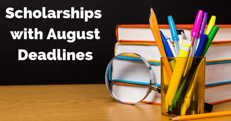 Scholarships with August Deadlines