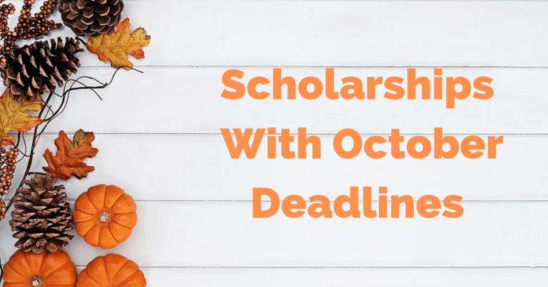 Scholarships with October Deadlines